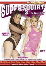 Supersquirt 3