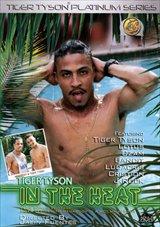 Tiger Tyson In The Heat