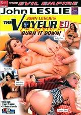 The Voyeur 31: Burn It Down