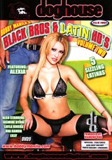 Black Bros And Latin Ho's 2
