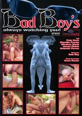 Bad Boy's  Always Watching You