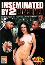 Inseminated By 2 Black Men 5