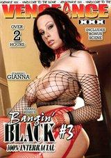 Bangin' Black 3