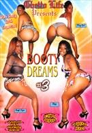 Booty Dreams 3