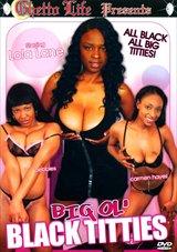 Big Ol' Black Titties