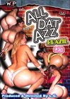 All Dat Azz 30:  Brazil