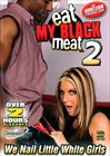Eat My Black Meat 2