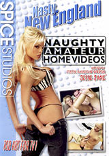 Naughty Amateur Home Videos: Nasty New England
