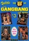 The Best Of Gangbang Girl Series 3