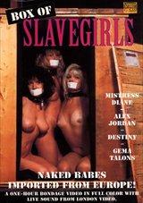 Box Of Slave Girls
