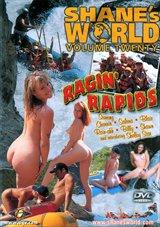 Shane's World 20: Ragin' Rapids