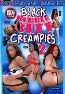 Black Bubble Butt Creampies 2