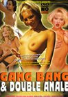 Gang Bang And Double Anale