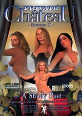 Private Chateau 2: A Shady Past
