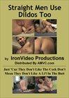 Straight Men Use Dildos Too