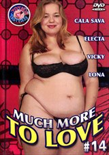 Much More To Love 14