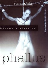 Become A Slave To Phallus