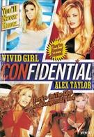 Vivid Girl Confidential:  Alex Taylor