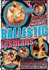Ballistic Lesbians