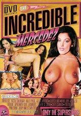 The Incredible Mercedez