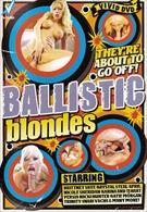 Ballistic Blondes