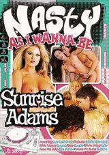 Nasty As I Wanna Be: Sunrise Adams