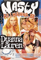 Nasty As I Wanna Be: Dyanna Lauren