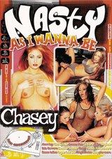 Nasty As I Wanna Be: Chasey