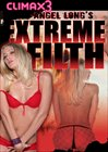 Angel Long's Extreme Filth