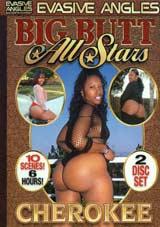 Big Butt All Stars: Cherokee Part 2