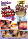 Wild Party Girls 6