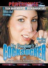 My Daughter's A Cocksucker