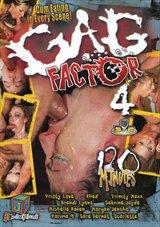 Gag Factor 4