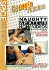 Naughty Amateur Home Videos: Georgia Peaches