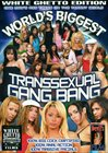 World's Biggest Transsexual Gang Bang