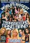 World's Biggest Transsexual Gang Bang