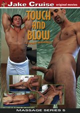 Touch And Blow