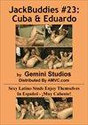 JackBuddies 23: Cuba And Eduardo