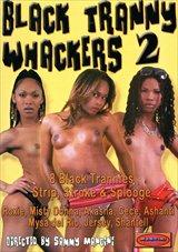 Black Tranny Whackers 2