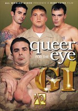Queer Eye For The GI