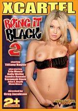 Bring It Black 2