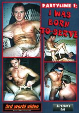 Party Line: I Was Born To Serve