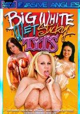 Big White Wet Sticky Tits