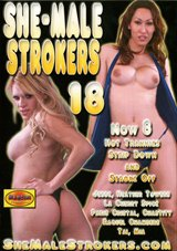 She-Male Strokers 18