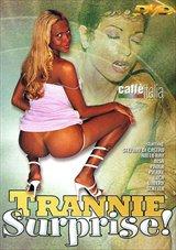 Trannie Surprise