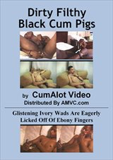 Dirty Filthy Black Cum Pigs
