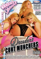 Decadent Cunt Munchers