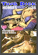 Thug Dick 38: Homies