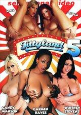 Tittyland 5