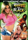 Wives Gone Black 6